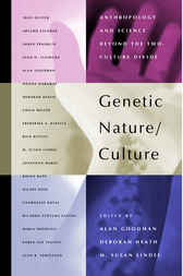 Genetic Nature/Culture by Alan H. Goodman