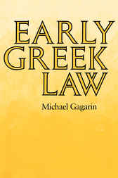 Early Greek Law by Michael Gagarin