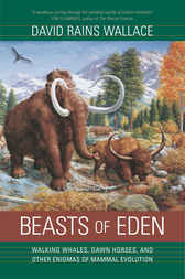 Beasts of Eden by David Rains Wallace