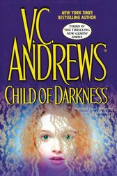 Child of Darkness by V.C. Andrews