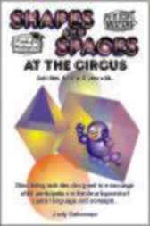 Shapes and Spaces at the Circus by Judy Gabrovec
