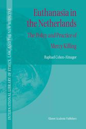 Euthanasia in the Netherlands by R. Cohen-Almagor