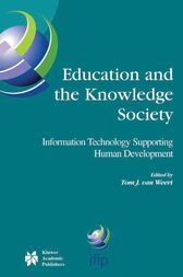 Education and the Knowledge Society by Tom J. van Weert