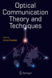 Optical Communication Theory and Techniques by Enrico Forestieri