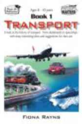 Transport Book 1 by Fiona Rayns