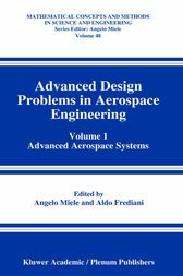 Advanced Design Problems in Aerospace Engineering by Angelo Miele