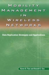 Mobility Management in Wireless Networks by Karen Q. Tian