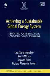 Achieving a Sustainable Global Energy System by L. Schrattenholzer