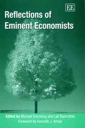 Reflections of Eminent Economists by M. Szenberg