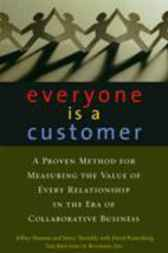 Everyone Is a Customer by Jeffrey Shuman