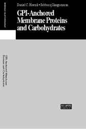 Gpi-Anchored Membrane Proteins and Carbohydrates by Daniel Hoessli