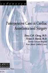Perioperative Care in Cardiac Anesthesia and Surgery by Davy C.H. Cheng