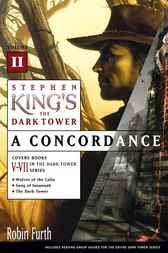 Stephen King's The Dark Tower: A Concordance, Volume II by Robin Furth