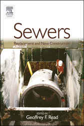 Sewers: Replacement and New Construction by Geoffrey F Read