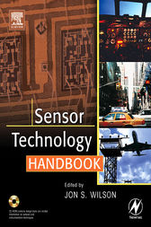 Sensor Technology Handbook by Jon S. Wilson
