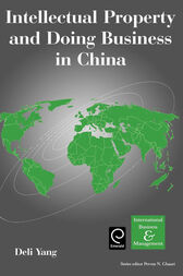 Intellectual Property and Doing Business in China by D. Yang