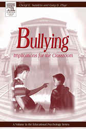 Bullying by Gary D. Phye