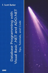 Database Programming with Visual Basic .NET and ADO.NET by F. Scott Barker