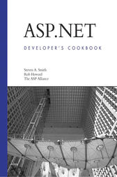 ASP.NET Developer's Cookbook by Steven A. Smith