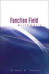 Function Field Arithmetic by Dinesh S Thakur