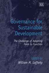 Governance for Sustainable Development by W.M. Lafferty