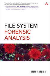 File System Forensic Analysis by Brian Carrier