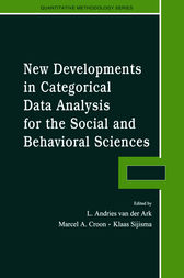 New Developments in Categorical Data Analysis for the Social and Behavioral Sciences by L. Andries van der Ark