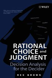 Rational Choice and Judgment by Rex Brown