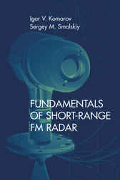 Fundamentals of Short-Range FM Radar by Igor Komarov
