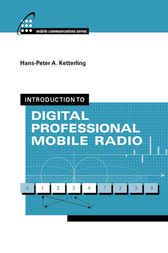 Introduction to Digital Professional Mobile Radio by Hans-Peter Ketterling