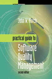 Practical Guide to Software Quality Management by John Horch