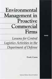 Environmental Management in Proactive Commercial Firms by Frank Camm