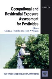 Occupational and Residential Exposure Assessment for Pesticides by Claire A. Franklin