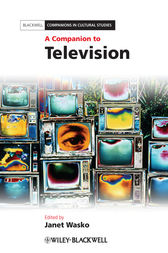 A Companion to Television by Janet Wasko