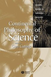 Continental Philosophy of Science by Gary Gutting
