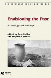 Envisioning the Past by Sam Smiles