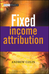Fixed Income Attribution by Andrew Colin