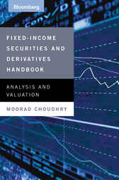 The Fixed Income Securities and Derivatives Handbook by Moorad Choudhry