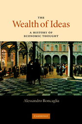 The Wealth of Ideas by Alessandro Roncaglia