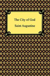 The City of God by Saint Augustine