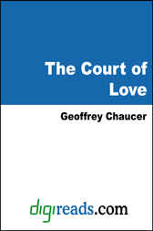 The Court of Love by Geoffrey Chaucer