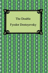 The Double by Fyodor Dostoyevsky