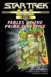 Star Trek: Fables of the Prime Directive by Cory Rushton