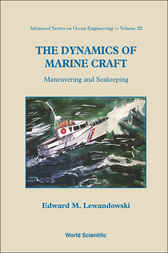 The Dynamics Of Marine Craft by Edward M Lewandowski