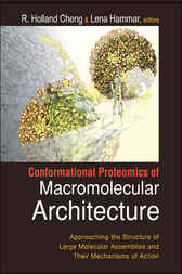 Conformational Proteomics Of Macromolecular Architecture by R Holland Cheng