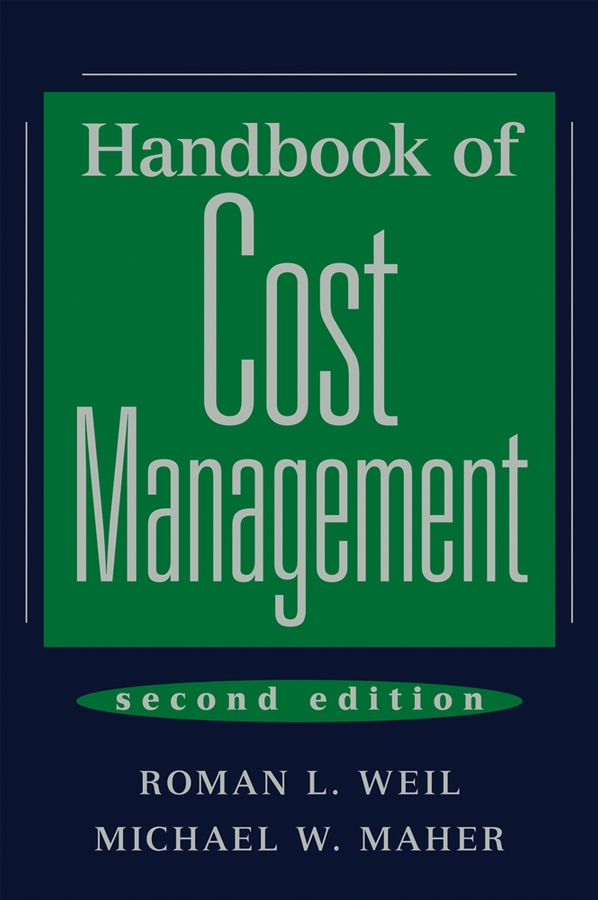 Download Ebook Handbook of Cost Management (2nd ed.) by Roman L. Weil Pdf