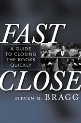Fast Close by Steven M. Bragg