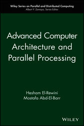 Advanced Computer Architecture and Parallel Processing by Hesham El-Rewini