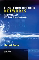 Connection-Oriented Networks by Harry G. Perros