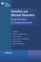 Families and Mental Disorder by Norman Sartorius